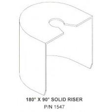 180 Degree x 90 Degree Solid Riser